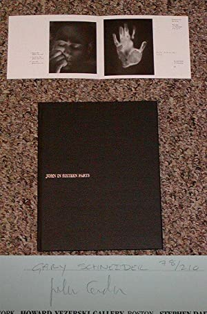 GARY SCHNEIDER: JOHN IN SIXTEEN PARTS - Rare Pristine Copy of The Hardcover Limited Edition: ...