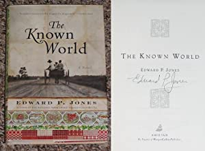 THE KNOWN WORLD - Scarce Fine Copy of The First Hardcover Edition/First Printing: Signed by ...