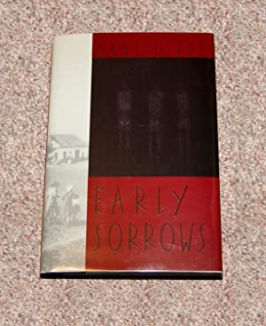 EARLY SORROWS: FOR CHILDREN AND SENSITIVE READERS - Rare Pristine Copy of The First American ...