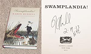 SWAMPLANDIA! - Scarce Fine Copy of The First Hardcover Edition/First Printing: Signed, Placed,...