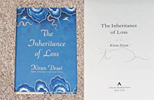 THE INHERITANCE OF LOSS - Rare Fine Copy of The First Hardcover Edition/First Printing: Signed...