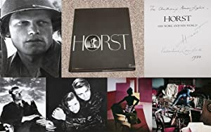 HORST: HIS WORK AND HIS WORLD -: Horst, Horst (Photographer);