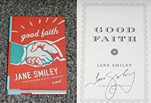 GOOD FAITH - Scarce Fine Copy of The First Hardcover Edition/First Printing: Signed by Jane ...