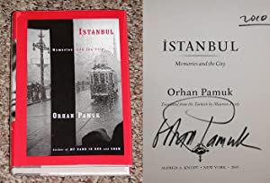 ISTANBUL: MEMORIES OF A CITY - Rare: Pamuk, Orhan (Translated