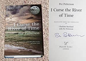 I CURSE THE RIVER OF TIME - Rare Pristine Copy of The First British Edition/First Printing: ...