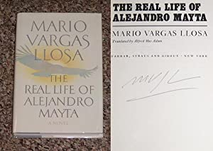 THE REAL LIFE OF ALEJANDRO MAYTA - Rare Fine Copy of The First American Edition/First Printing...