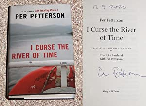 I CURSE THE RIVER OF TIME - Rare Pristine Copy of The First American Edition/First Printing: ...