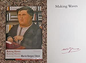 MAKING WAVES: ESSAYS - Rare Pristine Copy of The First American Edition/First Printing: Signed...