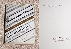 THE LANGUAGE OF PASSION: SELECTED COMMENTARY - Rare Fine Copy of The First American Edition/...