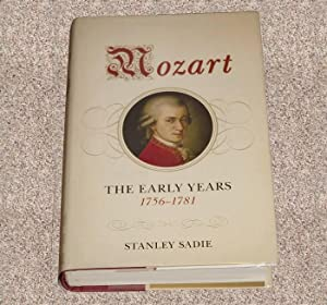 MOZART: THE EARLY YEARS 1756-1781 - Scarce Pristine Copy of The First Hardcover Edition/First ...