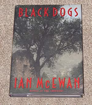 BLACK DOGS - Scarce Pristine Copy of The First American Edition/First Printing: McEwan, Ian