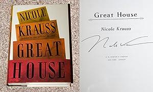 GREAT HOUSE: A NOVEL - Scarce Fine: Krauss, Nicole