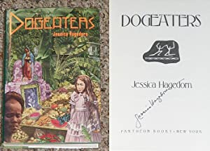 DOGEATERS - Scarce Fine Copy of The First Hardcover Edition/First Printing: Signed by Jessica ...