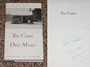 THE CABIN: REMINISCENCE AND DIVERSIONS - Rare Fine Copy of The First Hardcover Edition/First ...
