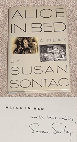 ALICE IN BED: A PLAY IN EIGHT SCENES - Scarce Fine Copy of The First Hardcover Edition/First ...