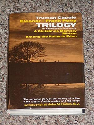 TRILOGY: A CHRISTMAS MEMORY/MIRIAM/AMONG THE PATHS TO EDEN - Rare Fine Copy of The First ...