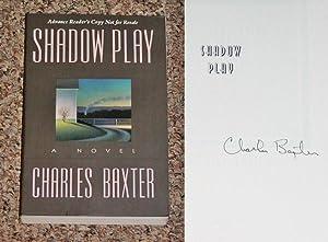SHADOW PLAY - Scarce Fine Copy of: Baxter, Charles