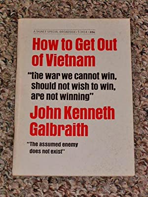 """HOW TO GET OUT OF VIETNAM: """"THE WAR WE CANNOT WIN, SHOULD NOT WISH TO WIN, ARE NOT WINNING&..."""