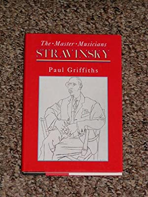STRAVINSKY - Scarce Fine Copy of The First American Edition/First Printing: Griffiths, Paul