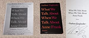 WHAT WE TALK ABOUT WHEN WE TALK ABOUT ANNE FRANK - Rare Fine Copy of The First Hardcover Edition&#...