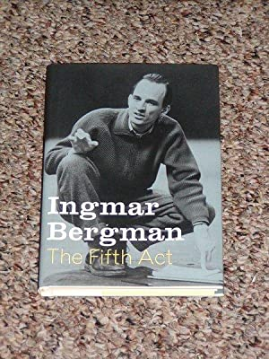 THE FIFTH ACT - Scarce Fine Copy of The First American Edition/First Printing: Bergman, Ingmar...