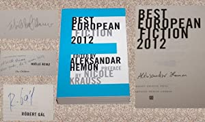 BEST EUROPEAN FICTION 2012 - Rare Pristine Copy of The First Edition/First Printing: ...
