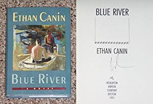 BLUE RIVER - Scarce Fine Copy of The First Hardcover Edition/First Printing: Signed by Ethan ...