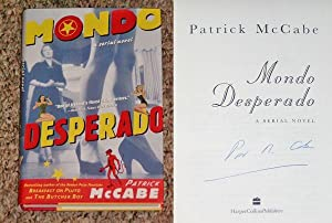MONDO DESPERADO: A SERIAL NOVEL - Scarce Pristine Copy of The First Hardcover Edition/First ...