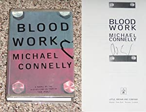 BLOOD WORK - Scarce Fine Copy of The First Hardcover Edition/First Printing: Signed by Michael...