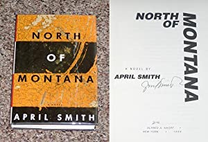 NORTH OF MONTANA - Scarce Pristine Copy of The First Hardcover Edition/First Printing: Signed ...