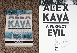 A PERFECT EVIL: THE UNCORRECTED PROOF - Scarce Fine Copy of The Uncorrected Proof: Signed And Dated...