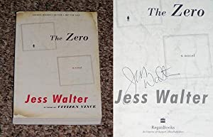 THE ZERO - Rare Fine Copy of The Advance Reader's Edition: Signed by Jess Walter: Walter, Jess