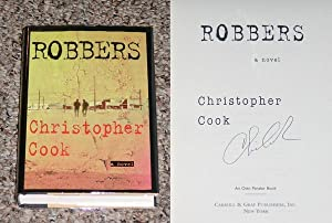 ROBBERS - Scarce Fine Copy of The First Hardcover Edition/First Printing: Signed by ...