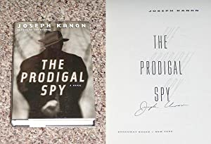 THE PRODIGAL SPY - Scarce Fine Copy of The First Hardcover Edition/First Printing: Signed by ...