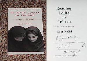 READING LOLITA IN TEHRAN: A MEMOIR IN BOOKS: THE UNCORRECTED PROOF - Rare Fine Copy of The ...