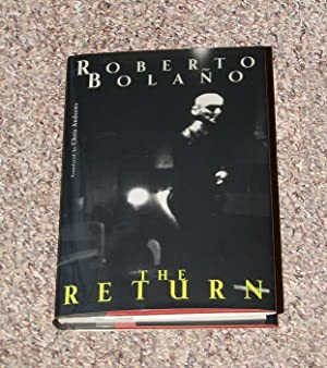 THE RETURN - Scarce Pristine Copy of The First American Edition/First Printing: Bolano, ...