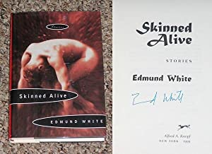 SKINNED ALIVE - Scarce Fine Copy of The First American Edition/First Printing: Signed by ...