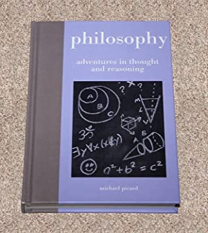 PHILOSOPHY: ADVENTURES IN THOUGHT AND REASONING - Scarce Pristine Copy of The First Hardcover ...