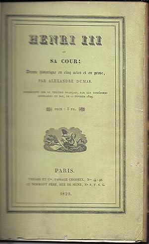 Henri III et sa cour.: Dumas, Alexandre