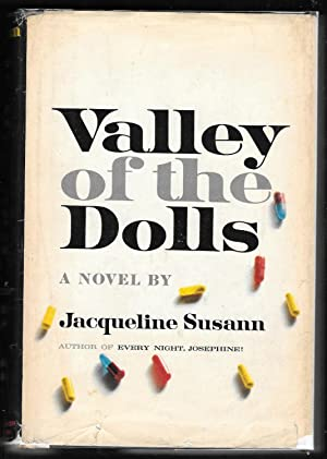 Valley of the Dolls : a Novel: Susann, Jacqueline