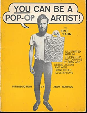 You Can Be A Pop-Op Artist!: Yahn, Erle and