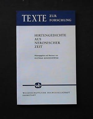 Hirtengedichte aus neronischer Zeit: Korzeniewski, Dietmar (Hrsg.)