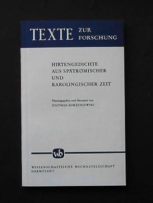 Hirtengedichte aus spätrömischer und karolingischer Zeit: Korzeniewski, Dietmar (Hrsg.)
