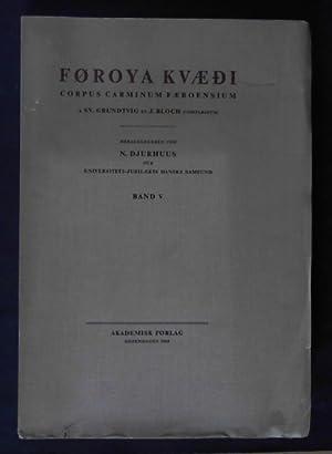 Føroya kvædi, Band V - Corpus Carminum: Djurhuus, N. (Hrsg.)