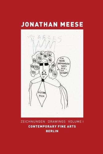 Jonathan Meese. Zeichnungen - Drawings: Meese, Jonathan and