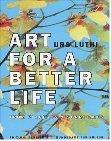 Art for a better life, 2 Bde: Lüthi, Urs:
