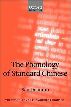 The Phonology of Standard Chinese.