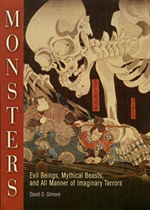 Monsters: Evil Beings, Mythical Beasts, and All Manner of Imaginary Terrors.