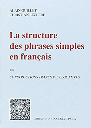 La Structure des Phrases Simples en Français II: Constructions Transitives Locatives.