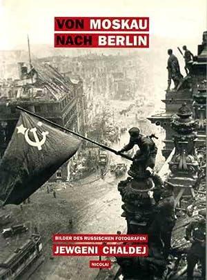 Von Moskau nach Berlin. Bilder des russischen: Volland, Ernst, Heinz